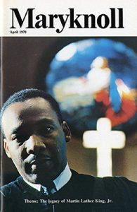 Maryknoll, April 1978 - dedicated to Dr. Martin Luther King, Jr.